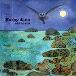 Hazey Jane - All Kings